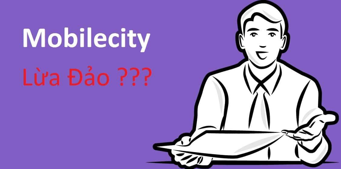 Mobilecity có uy tín không?