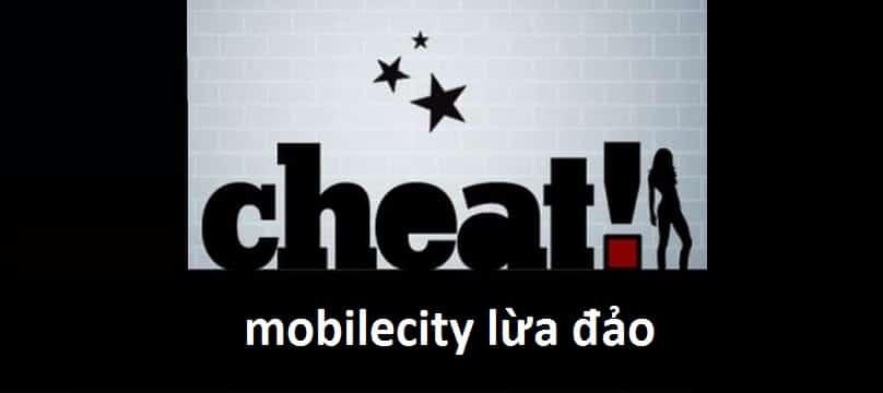 Mobilecity lừa đảo? Mobilecity có uy tín không