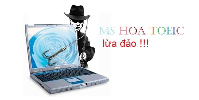 Ms Hoa toeic lừa đảo, ms Hoa toeic là ai? Sự thật về ms Hoa toeic