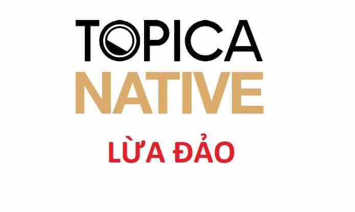 Topica Native lừa đảo!