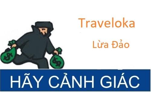 Traveloka lừa đảo! Traveloka là gì? Traveloka có uy tín không?