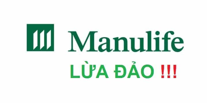Bảo hiểm Manulife lừa đảo! Bảo hiểm Manulife có tốt không?