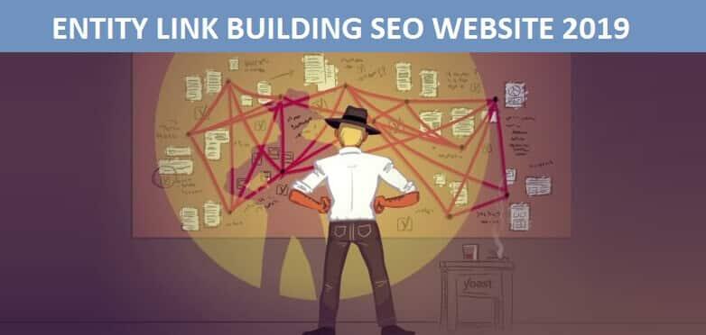 Chi tiết quá trình thực hiện entity building seo cho website