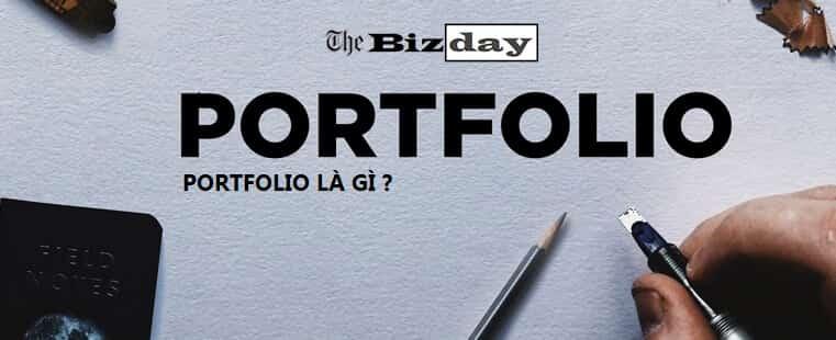 Portfolio là gì? Hướng dẫn cách làm portfolio xin việc siêu chất