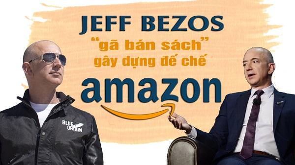 Jeff Bezos là ai? Tìm hiểu về tiểu sử của tỉ phú Jeff Bezos