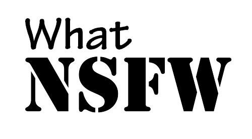 NSFW là gì? NSFW viết tắt của cụm nào? Tìm hiểu về NSFW