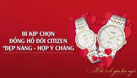 """3 cách chọn đồng hồ đôi Citizen """"đẹp nàng – hợp ý chàng""""!"""